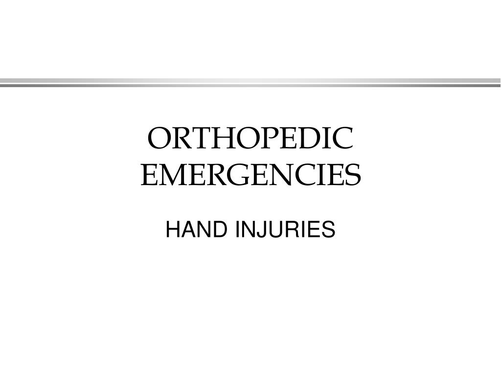 orthopedic emergencies l.