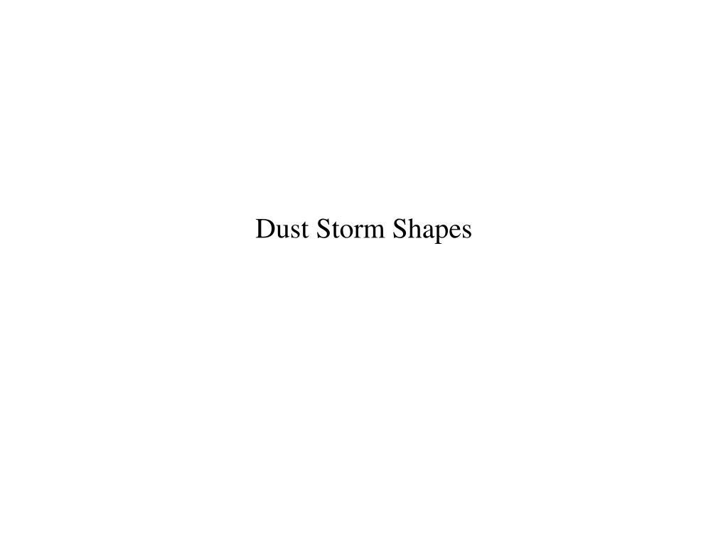 dust storm shapes l.