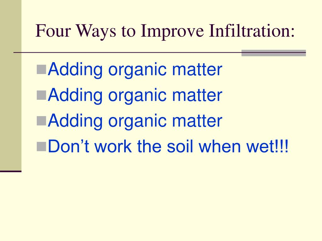 Four Ways to Improve Infiltration: