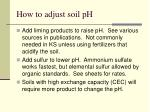 how to adjust soil ph