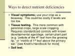 ways to detect nutrient deficiencies