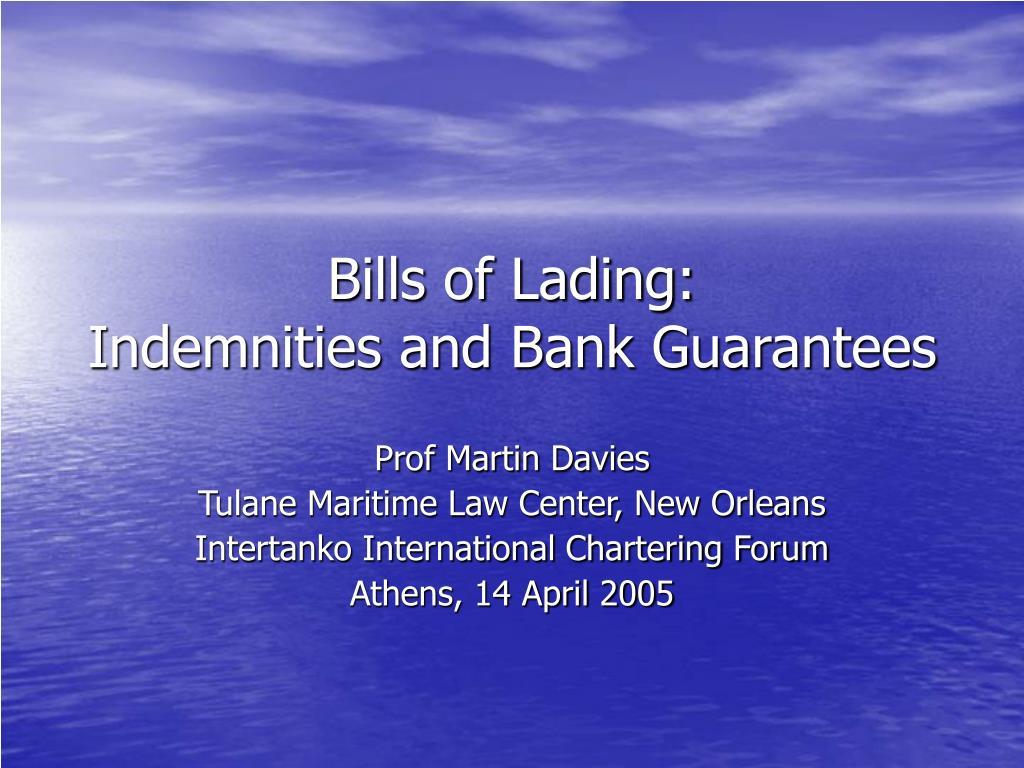 bills of lading indemnities and bank guarantees l.