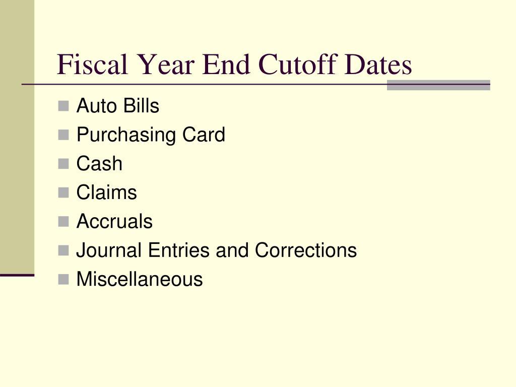 fiscal year end cutoff dates l.