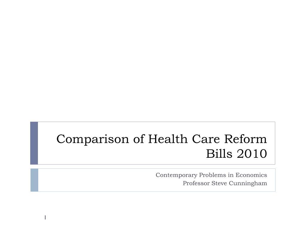 comparison of health care reform bills 2010 l.