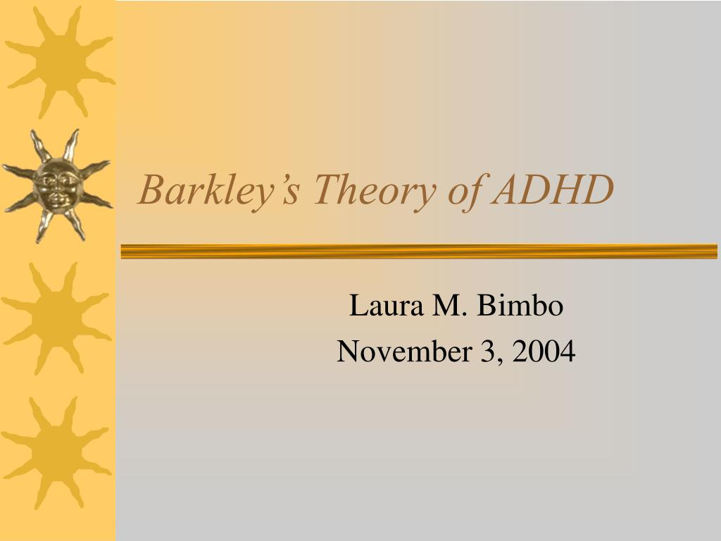 barkley s theory of adhd l.
