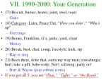 vii 1990 2000 your generation18