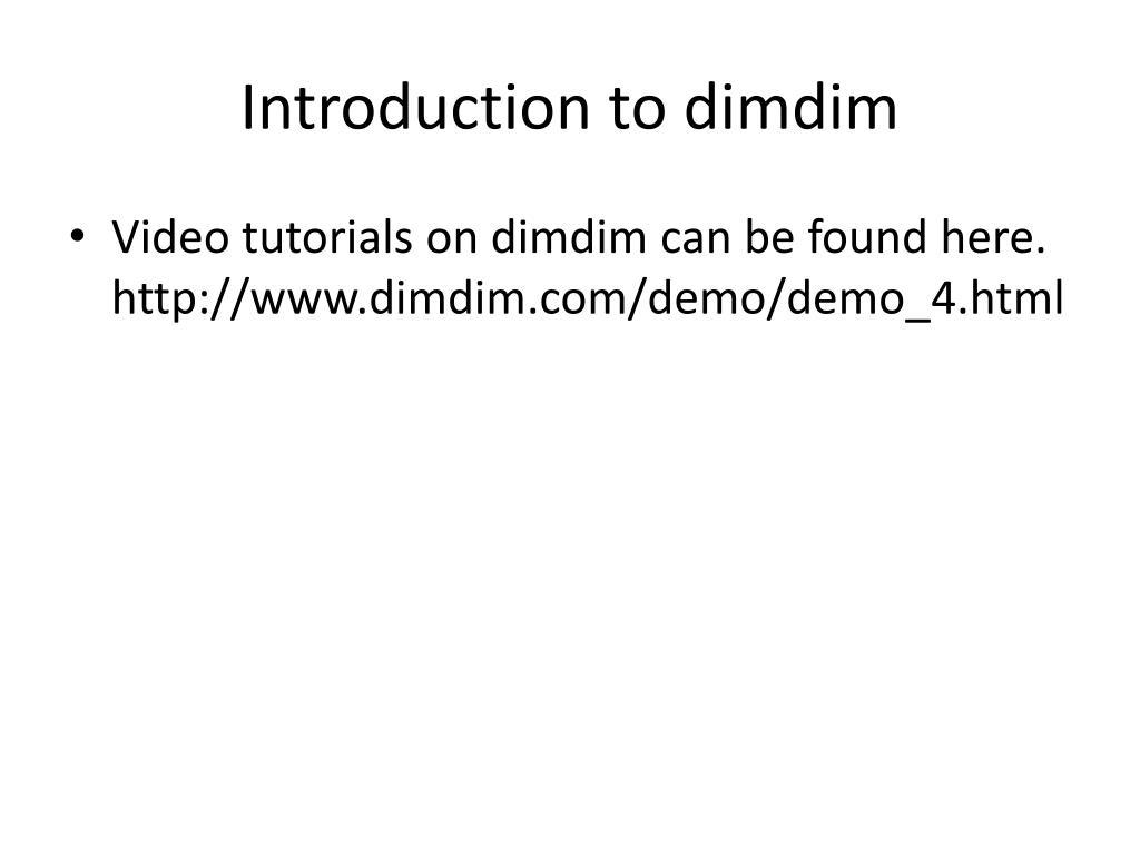Introduction to dimdim
