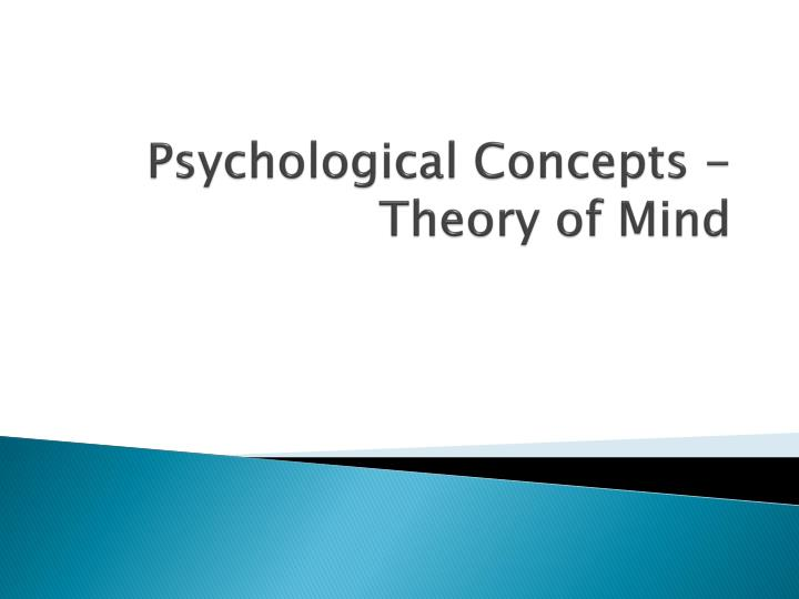 psychological concepts theory of mind n.
