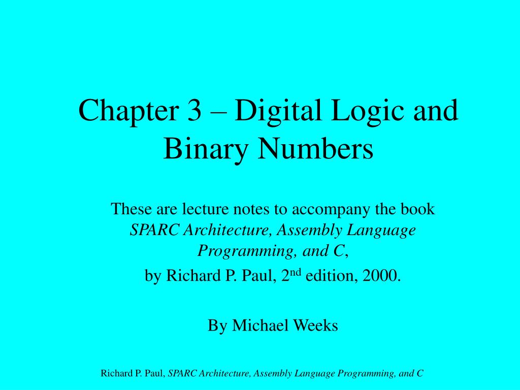 chapter 3 digital logic and binary numbers l.