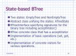 state based btree