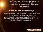binding and loosing prayers for families marriages children finances