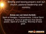 binding and loosing prayers over our church pastoral leadership and ministry