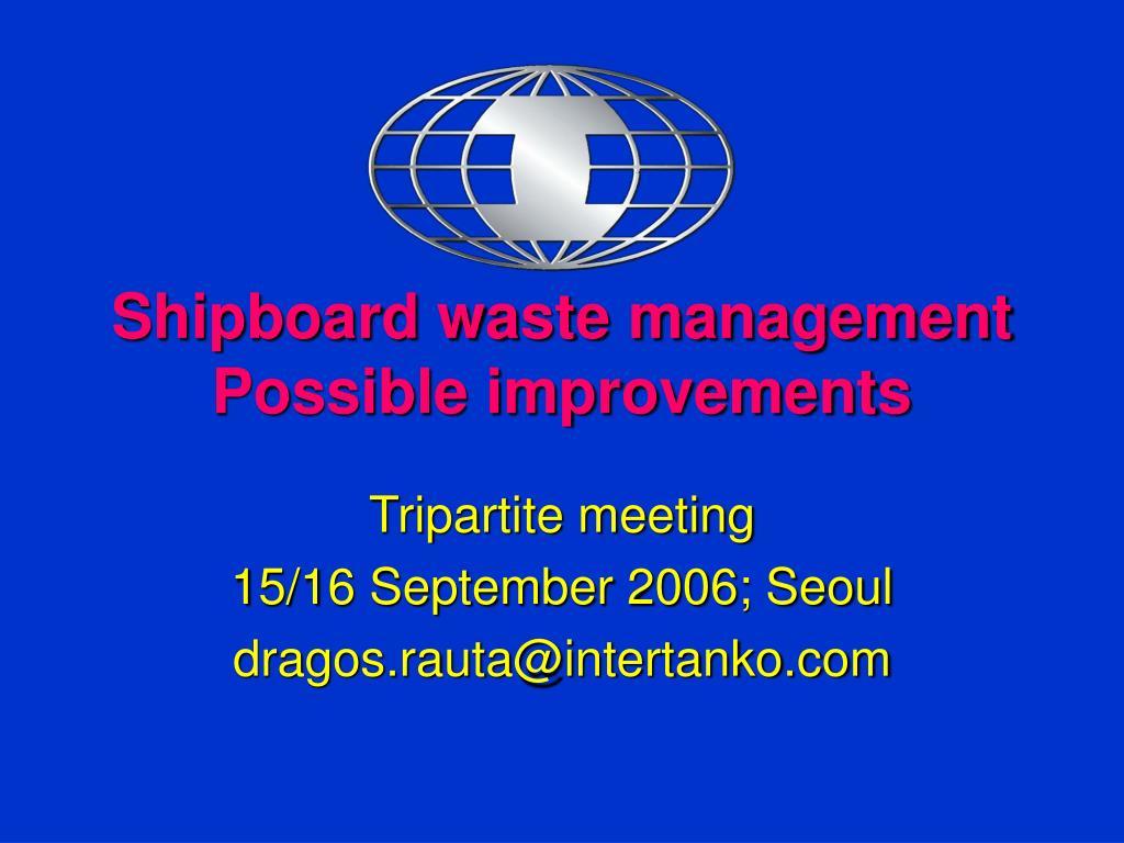 shipboard waste management possible improvements l.