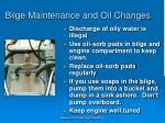 bilge maintenance and oil changes