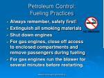 petroleum control fueling practices