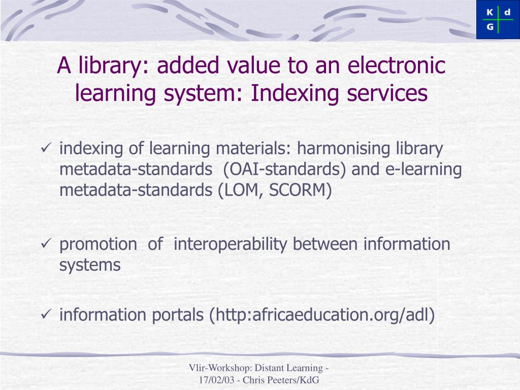 A library: added value to an electronic learning system: Indexing services