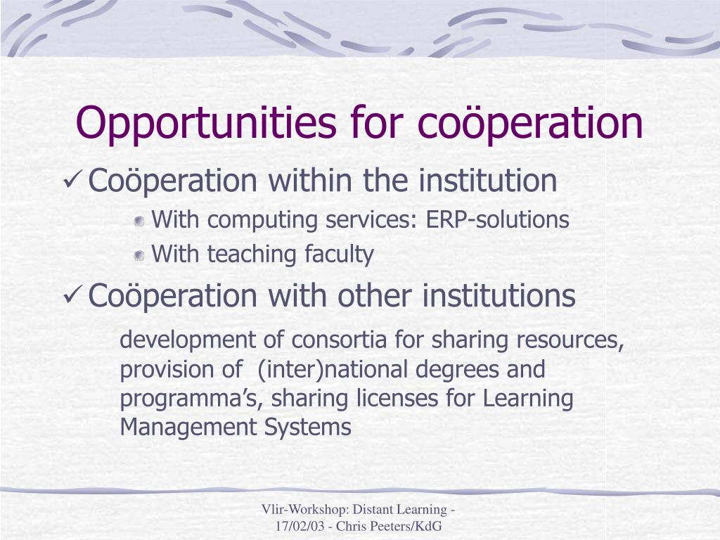 Opportunities for coöperation