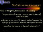 student centric e learning