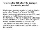 how does the bbb affect the design of therapeutic agents