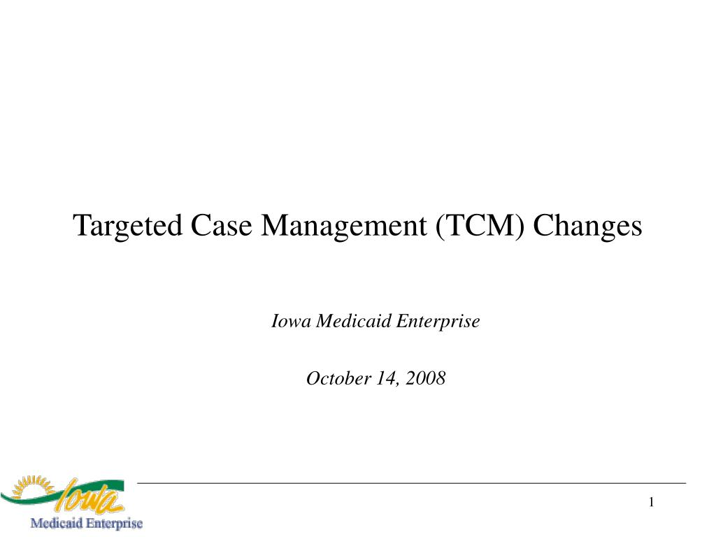 targeted case management tcm changes l.