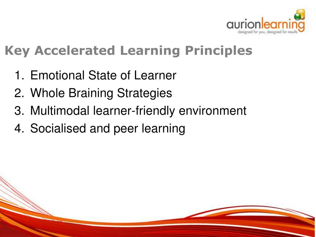 Key Accelerated Learning Principles