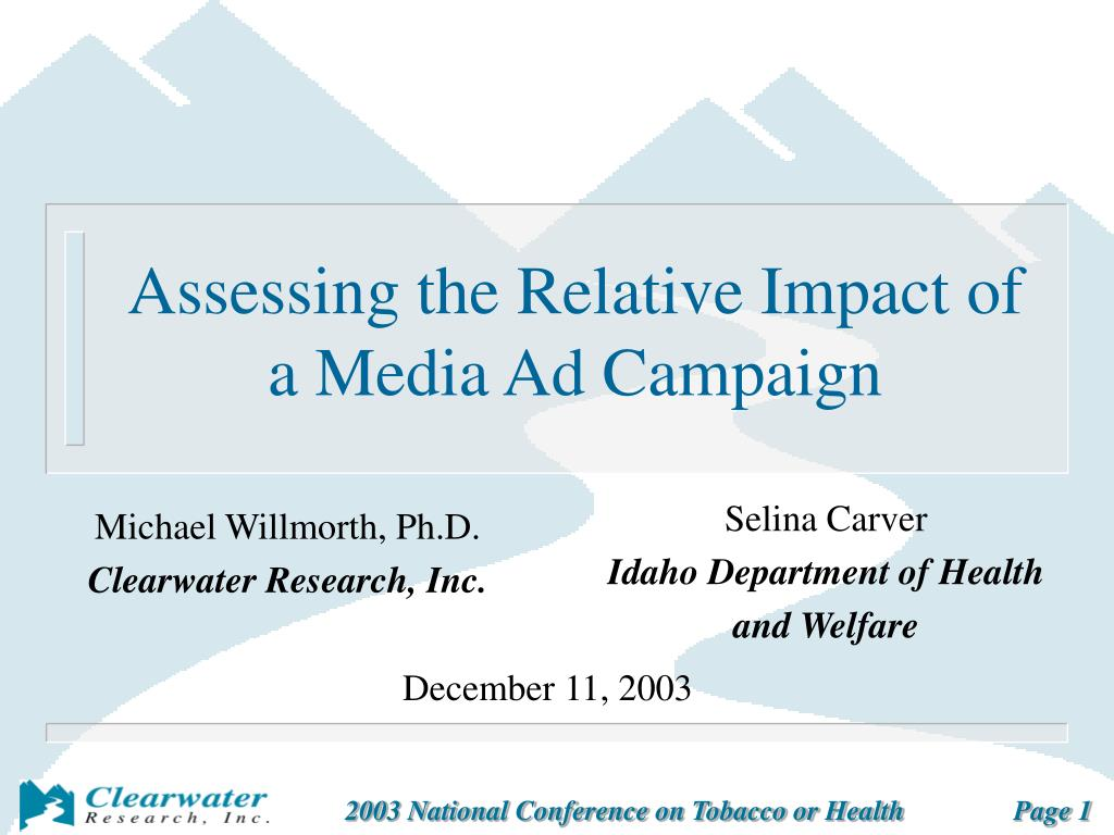 assessing the relative impact of a media ad campaign l.