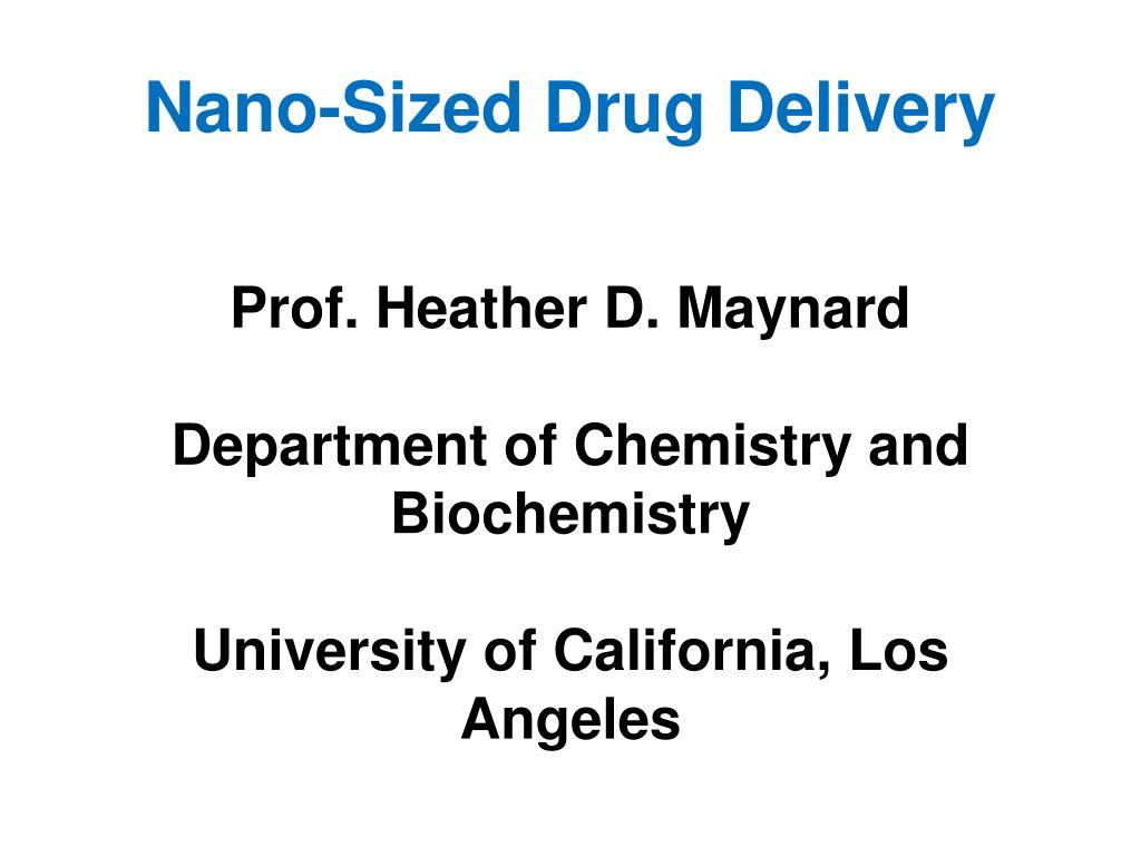 nano sized drug delivery l.