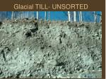 glacial till unsorted