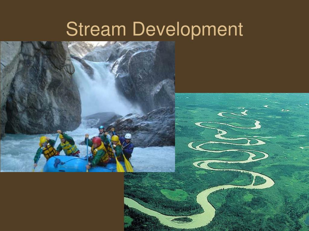 stream development l.