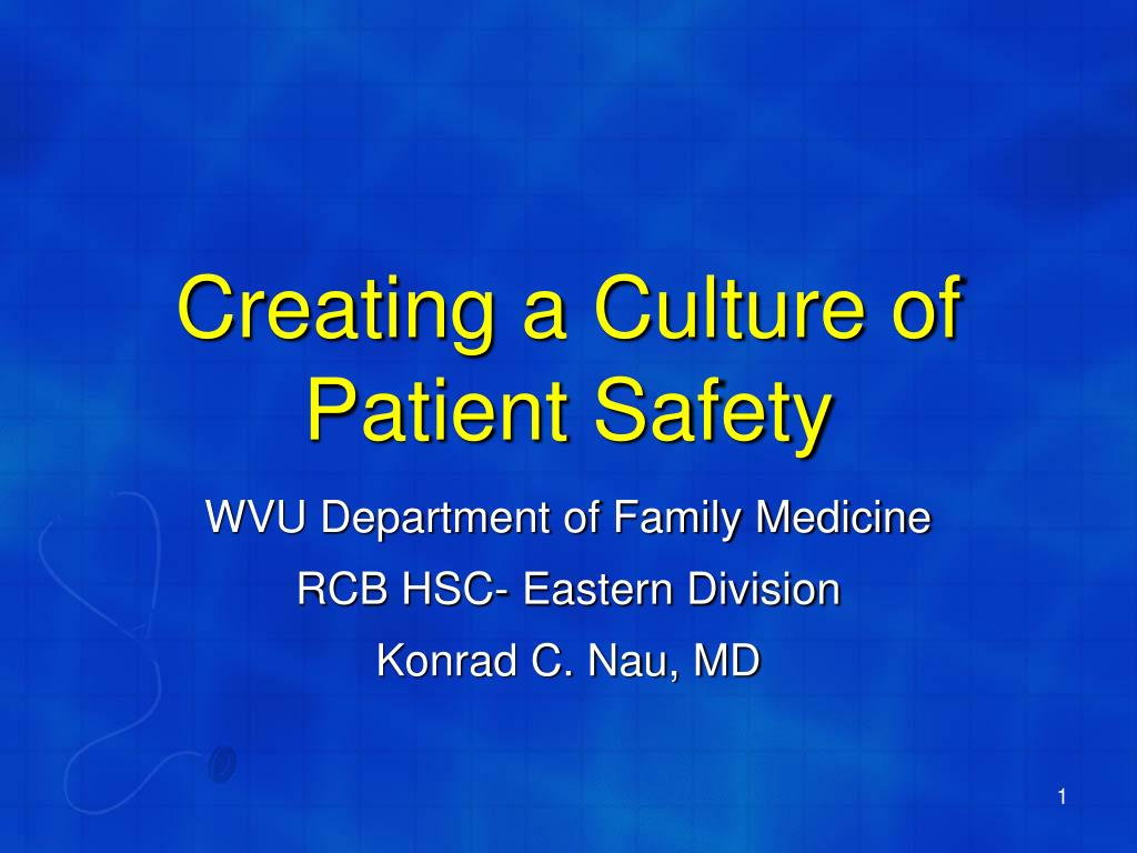creating a culture of patient safety l.