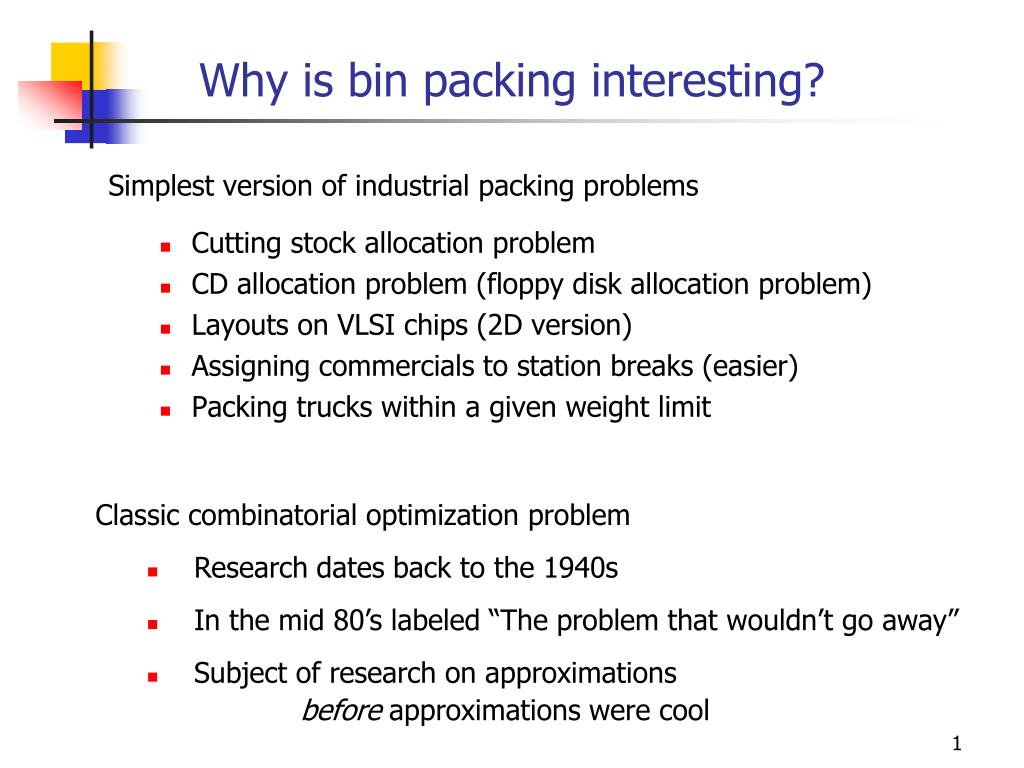 why is bin packing interesting l.