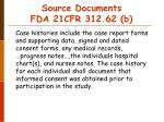 source documents fda 21cfr 312 62 b21