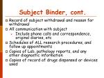subject binder cont