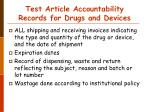 test article accountability records for drugs and devices