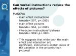 can verbal instructions reduce the effects of pictures
