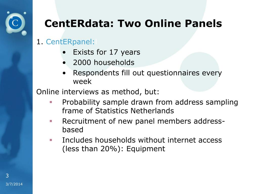 CentERdata: Two Online Panels