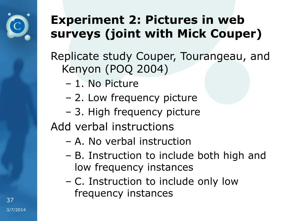 Experiment 2: Pictures in web surveys (joint with Mick Couper)
