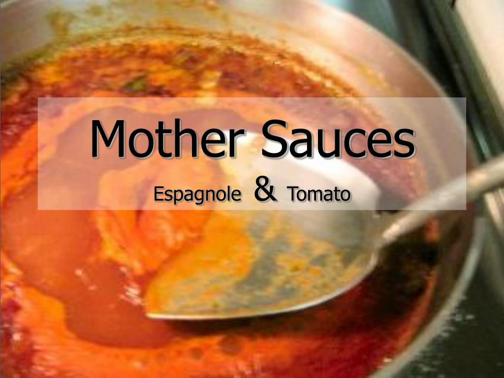 mother sauces espagnole tomato l.