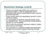 restrictive settings cont d