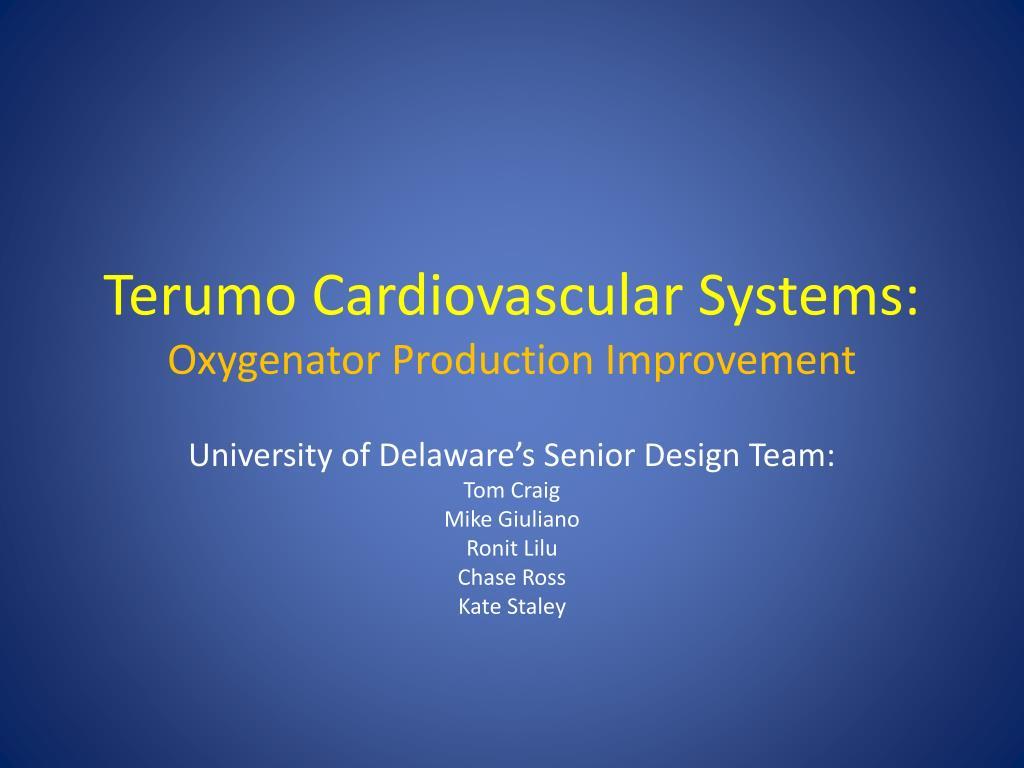 terumo cardiovascular systems oxygenator production improvement l.