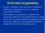external oxygenation