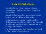 localized shear