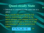 quasi steady state