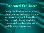 repeated fed batch