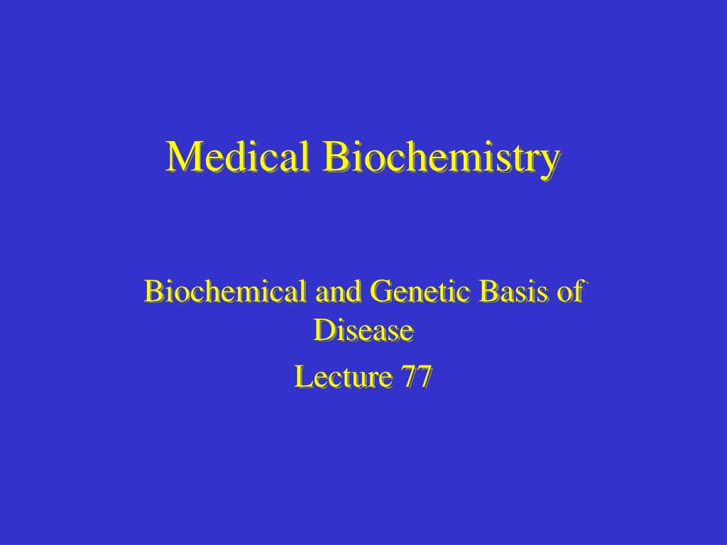 medical biochemistry l.