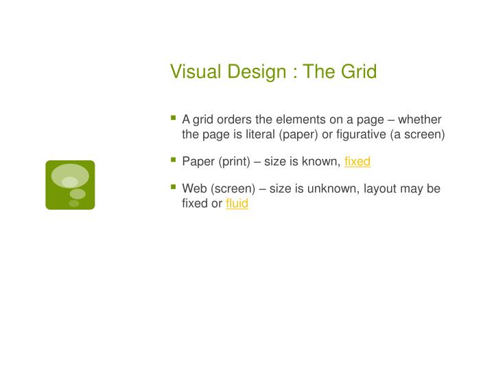 Visual design the grid