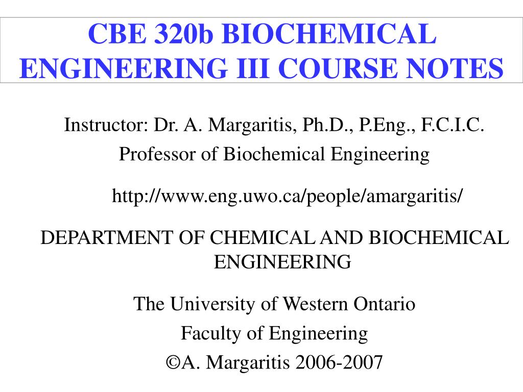 cbe 320b biochemical engineering iii course notes l.
