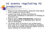 ut events regulating pg production