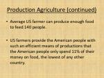 production agriculture continued