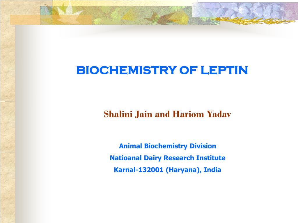 biochemistry of leptin l.